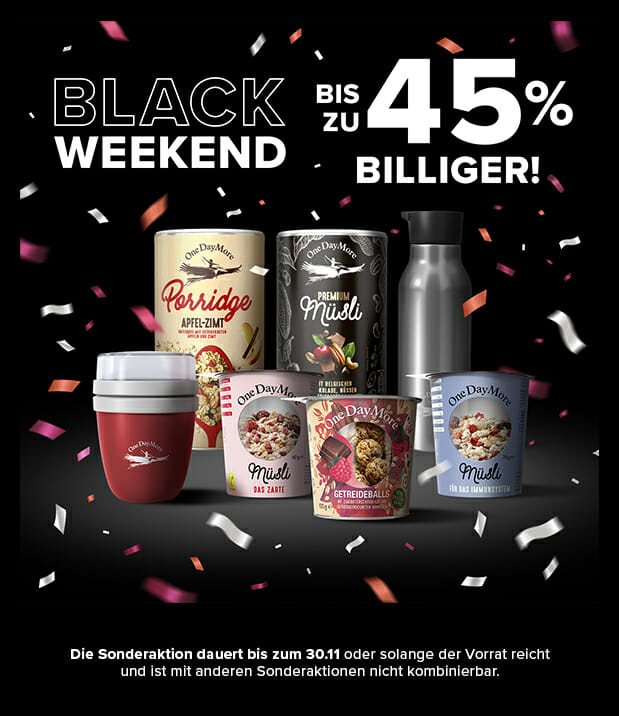 Blackweekend OneDayMore